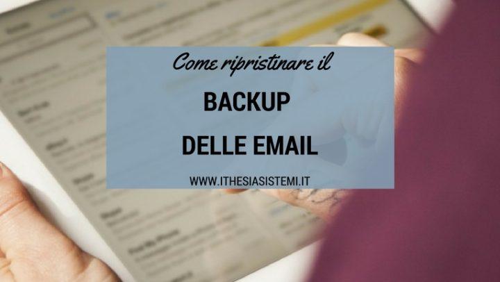 Come ripristinare il backup delle email con Microsoft Outlook